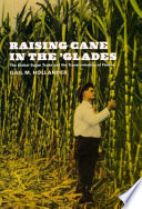 Raising Cane in the  Glades