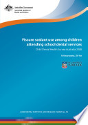 Fissure Sealant Use Among Children Attending School Dental Services
