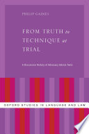 Ebook From Truth to Technique at Trial Epub Philip Gaines Apps Read Mobile
