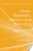 Home  Materiality  Memory and Belonging