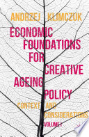 Economic Foundations for Creative Ageing Policy