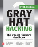 Gray Hat Hacking The Ethical Hacker S Handbook Fifth Edition