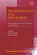 The Dynamics Of Full Employment