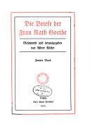 Die Briefe Der Frau Rath Goethe