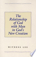 The Relationship Of God With Man In God S New Creation