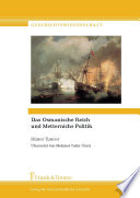Das Osmanische Reich und Metternichs Politik