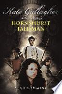 Kate Gallagher and the Hornshurst Talisman