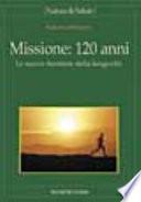 Missione  120 anni  Le nuove frontiere della longevit