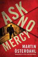 Ask No Mercy