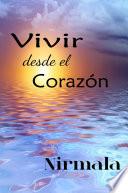 Vivir Desde el Corazon   Living from the Heart