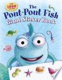 The Pout Pout Fish Giant Sticker Book