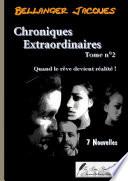 Chroniques Extraordinaires   Tome 2