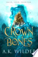 Crown of Bones Book PDF