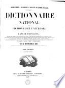 Dictionnaire national ou Dictionnaire universel de la langue fran  aise