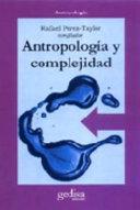 Antropología y complejidad