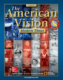 The American Vision  Modern Times  CA  Student Edition