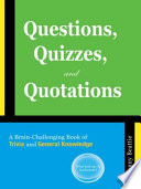 Questions, Quizzes, and Quotations