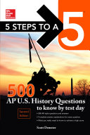 5 Steps to a 5 500 AP US History Questions to Know by Test Day  2nd edition