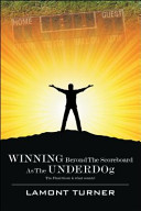 Winning Beyond the Scoreboard as the Underdog   The Final Score Is What Counts
