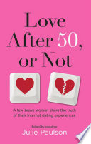 Love After Fifty, or Not