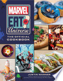 Marvel Eat the Universe  The Official Cookbook Book PDF