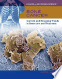 Bone Cancer : ...