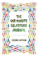 The One Minute Gratitude Journal