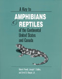 A Key to Amphibians and Reptiles of the Continental United States and Canada