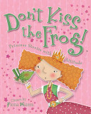 Don t Kiss the Frog