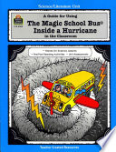 Guide for Using the Magic School Bus  R  Inside a Hurricane in the Classroom  New