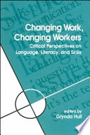 Changing Work, Changing Workers