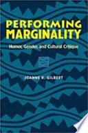 Performing Marginality
