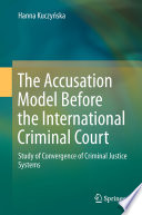 The Accusation Model Before the International Criminal Court