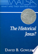 What are They Saying about the Historical Jesus