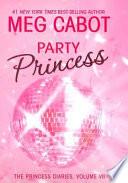 The Princess Diaries  Volume VII  Party Princess