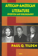 African-American Literature Overview and Bibliography