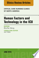 Technology In The Icu An Issue Of Critical Care Nursing Clinics Of North America E Book