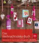 Das Weihnachtsdeko Buch