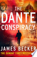 The Dante Conspiracy Death In This Chilling Thriller Perfect For Readers