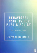 Behavioral Insights for Public Policy: Concepts and Cases