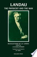 Landau  The Physicist   the Man