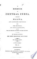 A Memoir of Central India  Including Malwa  and Adjoining Provinces
