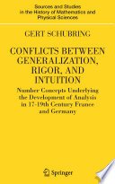 Conflicts Between Generalization  Rigor  and Intuition