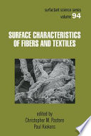 Surface Characteristics Of Fibers And Textiles book