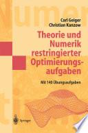 Theorie und Numerik restringierter Optimierungsaufgaben