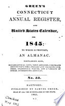 The Connecticut Annual Register  and United States  Calendar