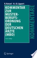 Kommentar zur Musterberufsordnung der deutschen   rzte  MBO