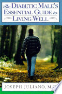The Diabetic Male S Essential Guide To Living Well