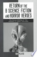 Return of the B Science Fiction and Horror Heroes