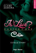 Is it love - Colin